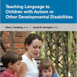 Teaching Language to Children with Autism or Other Developmental Disabilities